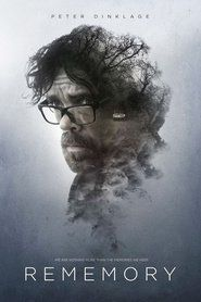 Rememory Off Genre : Science Fiction, Drama, Mystery Stars : Peter Dinklage, Julia Ormond, Martin Donovan, Anton Yelchin, Henry Ian Cusick, Evelyne Brochu Release : 2017-09-08 Runtime : 111 min.  Production :   Movie Synopsis: The widow of a wise professor stumbles upon one of his inventions that's able to record and play a person's memory.
