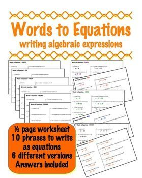 Writing algebraic expressions -  6 different versions of a 1/2 page student worksheet with answers for each.
