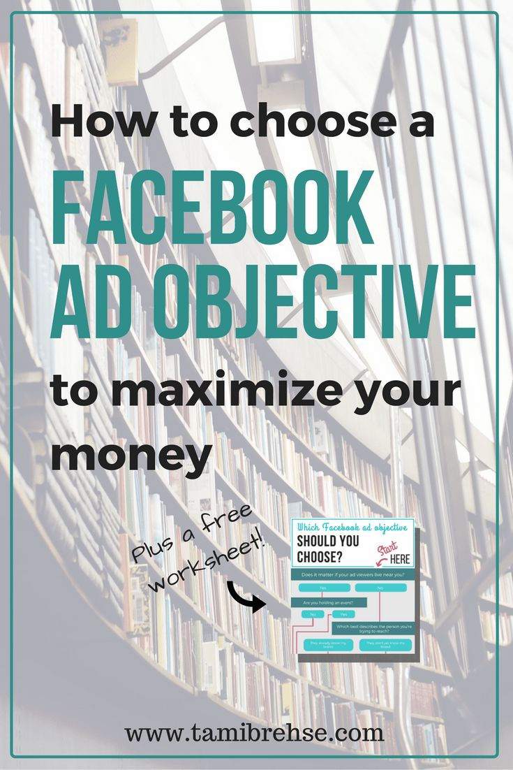 How To Choose A Facebook Ad Objective To Maximize Your Money