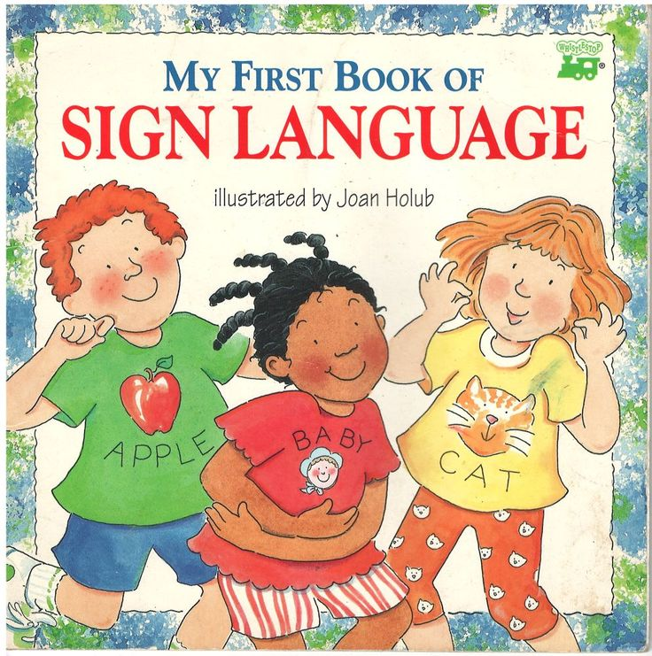My First Book Of Sign Language Joan Holub 051487002957