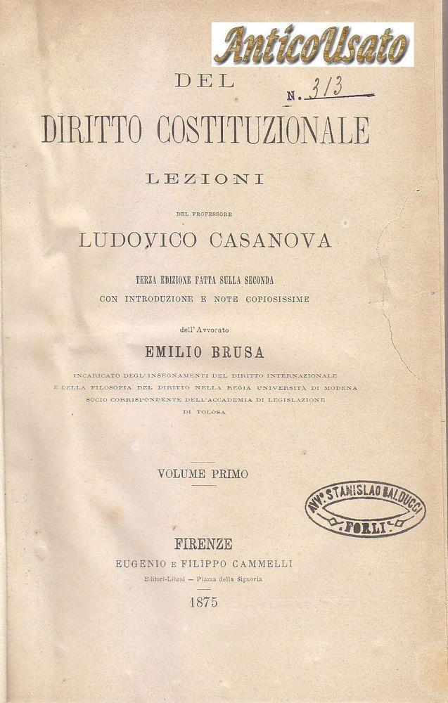 DEL DIRITTO COSTITUZIONALE di Ludovico Casanova 2 volumi 1875 Cammelli Firenze