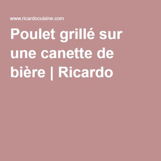 Poulet grillé sur une canette de bière | Ricardo