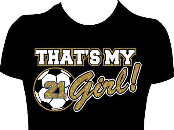 Customized Thats My Girl Soccer Mom Shirt Womens by GlitzyTees