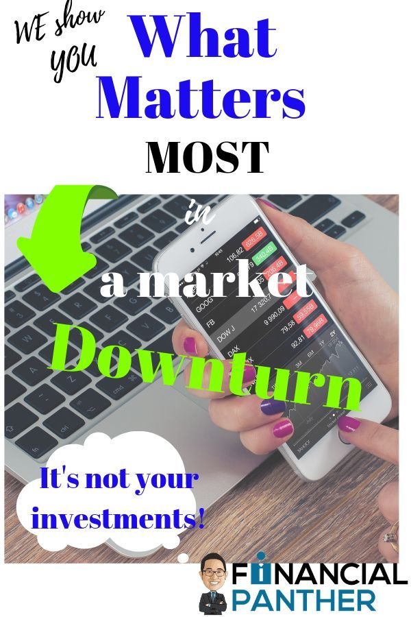 What Matters In A Downturn It S Not Your Investments It S Losing Your Job Financial Panther Investing Millennial Personal Finance Personal Finance Blogs