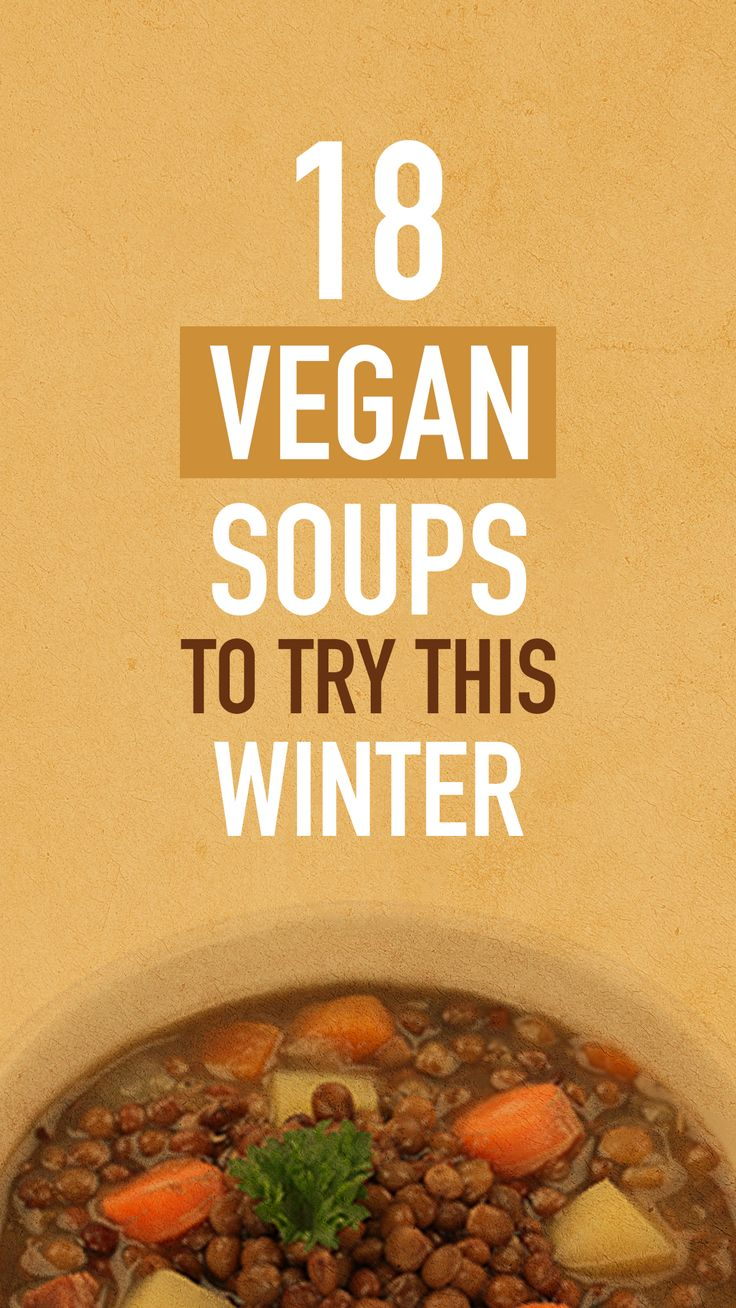 Here Are 18 Homemade Vegan Soups to Try This Winter —TheGreenPlate.com