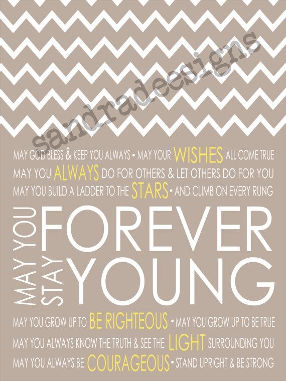 forever young quotes and sayings quotesgram