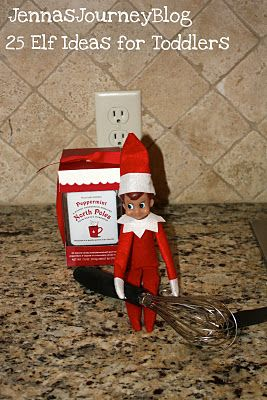 Jenna's Journey: 25 Elf on the Shelf Ideas for TODDLERS! This is great inspiration. This will be our first year with an elf.