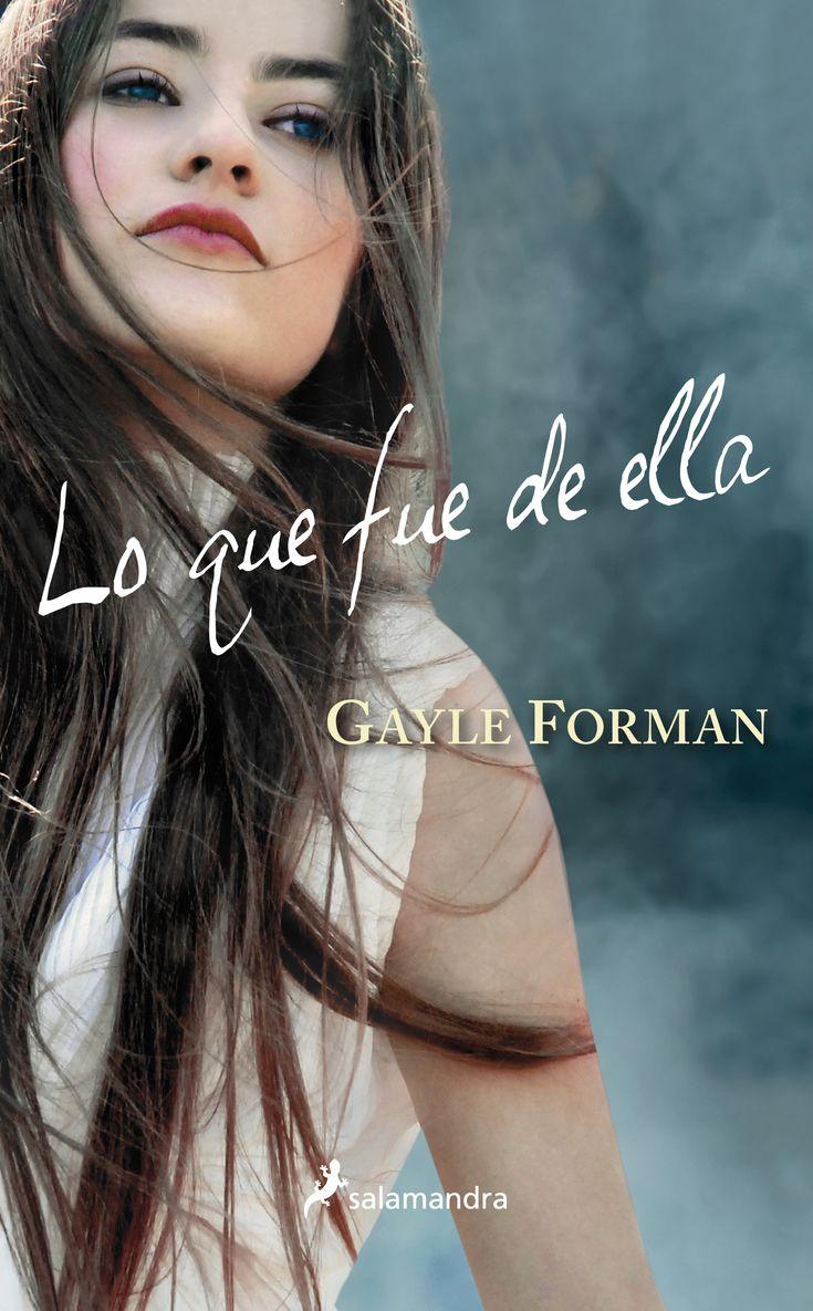 Lo que fue de ella de Gayle Forman, lo he conseguido también en formato epub. Es la segunda parte de Si decido quedarme.