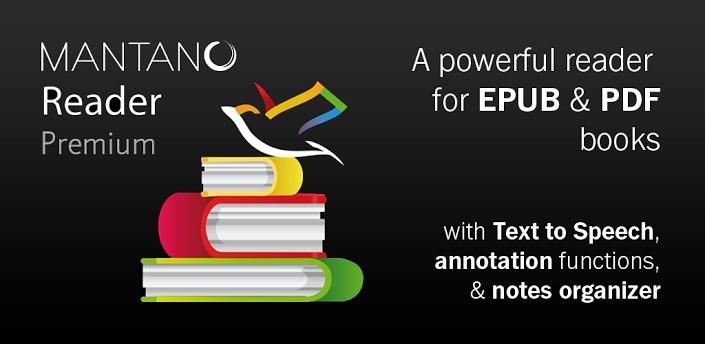 Mantano Ebook Reader Premium 6.38€  Lee, comenta, escucha cualquier EPUB 2 o PDF ebook con el lector de libros Android más potente, compatible con el DRM de Adobe.