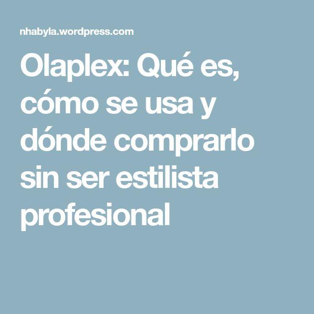 Olaplex: Qué es, cómo se usa y dónde comprarlo sin ser estilista profesional