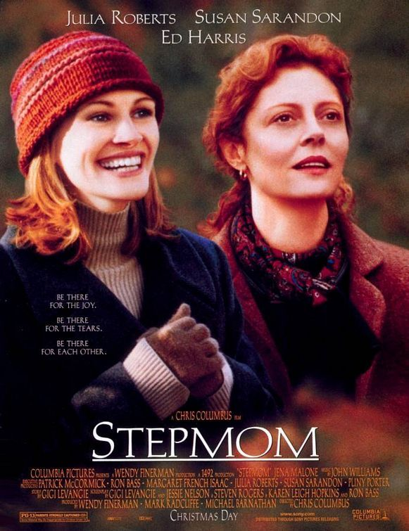 StepMom - great movie with the divorced mom, the new girlfriend and how they bond for the sake of the children. Perfect casting!