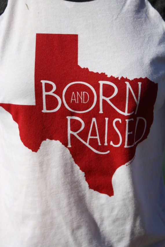 Large Born and Raised Texas Shirt