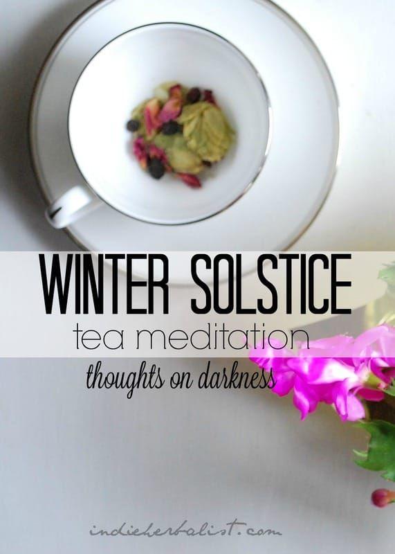 A tea meditation for Winter Solstice // Indie Herbalist