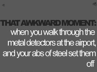 HA. always happens(;Extreme Fit, Oneday, Awkward Moments, Quotes, Motivation, Steel, So Funny, Weights Loss, True Stories