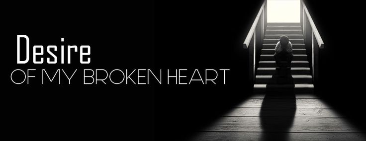 Broken Heart | Trust | Relationships | Promise