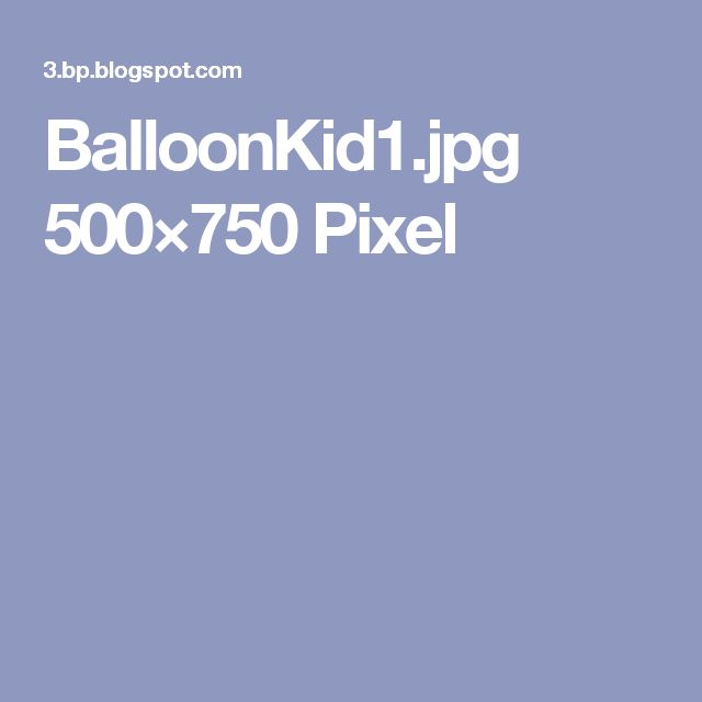 BalloonKid1.jpg 500×750 Pixel