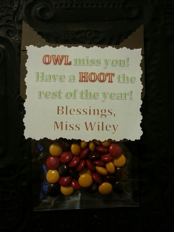 Owl miss you goodbye gifts for my students before my ...