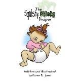 The Squishy, Stinky Diaper (Kindle Edition)By Karen B. Jones
