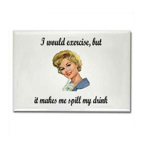 exerciseLaugh, Quotes, So True, Exercise, Funny Stuff, Humor, Things, Smile, Drinks