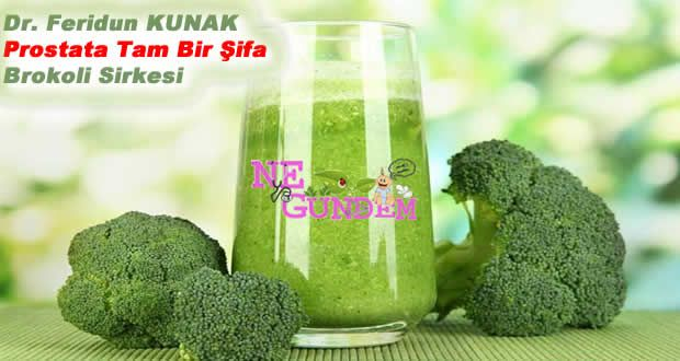Brokoli Sirkesi (Prostata Şifa)   Ne Gündem