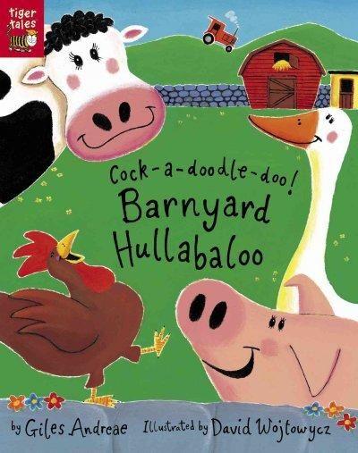 Cock-a-doodle-doo! Barnyard Hullabaloo