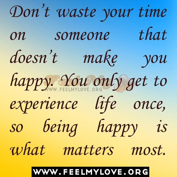 Dont Waste Time Quotes