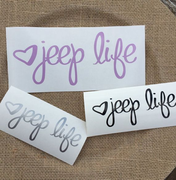 Jeep life decal, phone decal, car decal, cup decal, tumbler decal, mug decal, sticker, custom decal, organizing decal, word decal, vinyl