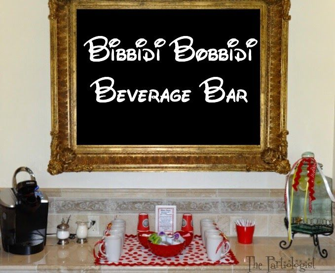 The Partiologist: Bibbidy Bobbidy Beverage Bar! Switch it up and make it an adult party too!!