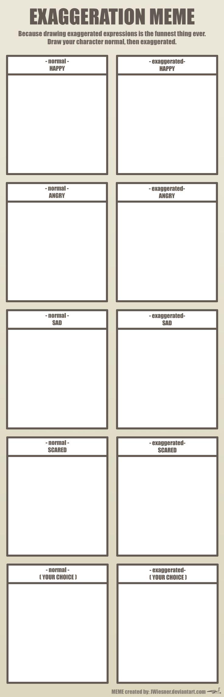 EXAGGERATION MEME (blank) by JWiesner on DeviantArt