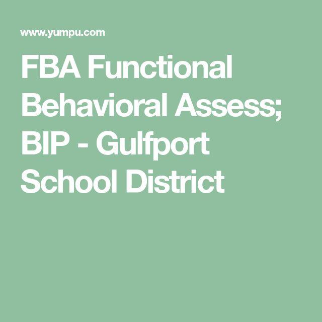 FBA Functional Behavioral Assess; BIP - Gulfport School District