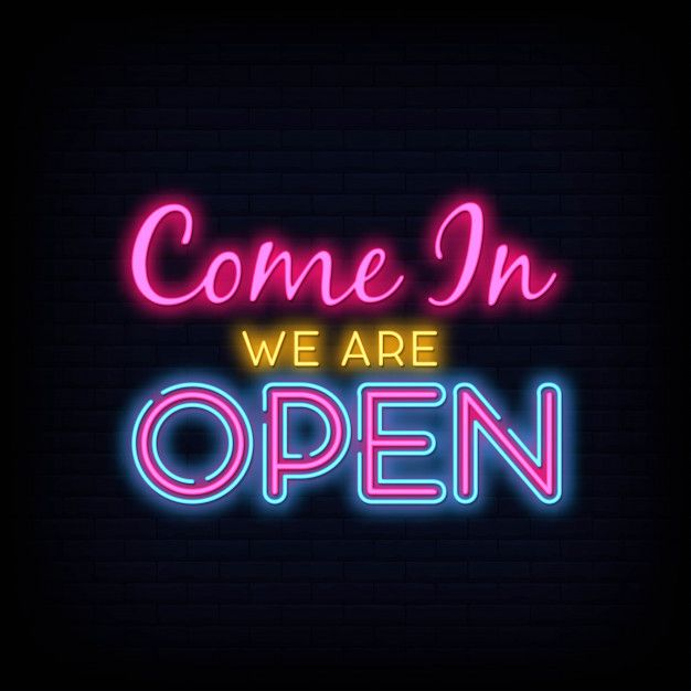 Come In We Are Open Neon Sign Design Template Neon Signs Sign Design Neon