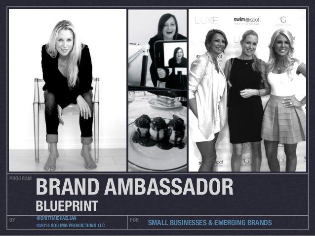 Brand Ambassador Program Blueprint by Britt Michaelian #contentmarketing
