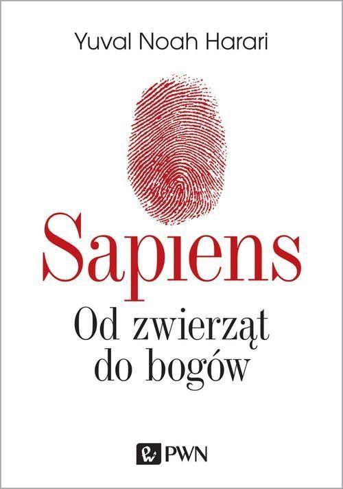 """Yuval Noah Harari, """"Sapiens: Od zwierząt do bogów"""""""