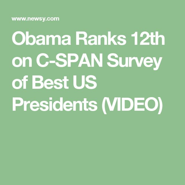 Obama Ranks 12th on C-SPAN Survey of Best US Presidents (VIDEO)
