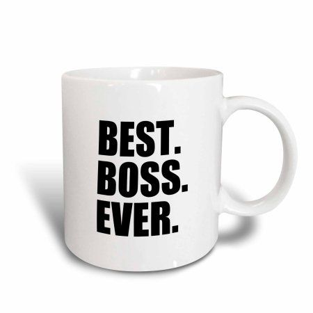 3dRose Best Boss Ever - fun funny humorous gifts for the boss - work office humor - black text, Ceramic Mug, 11-ounce
