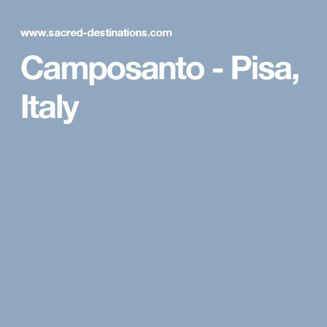 Camposanto - Pisa, Italy