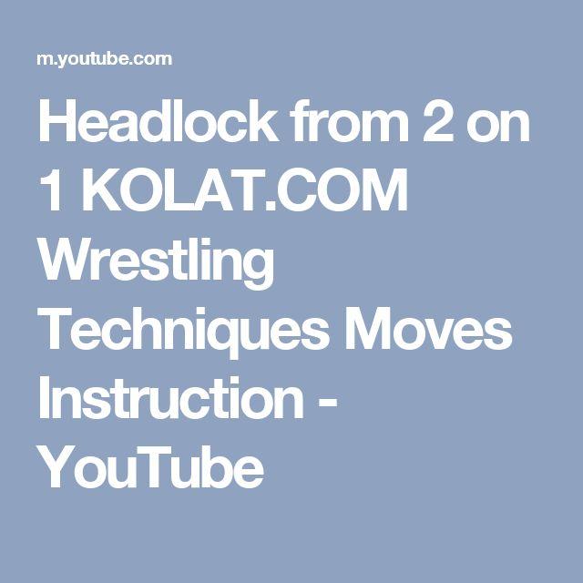 Headlock from 2 on 1 KOLAT.COM Wrestling Techniques Moves Instruction - YouTube