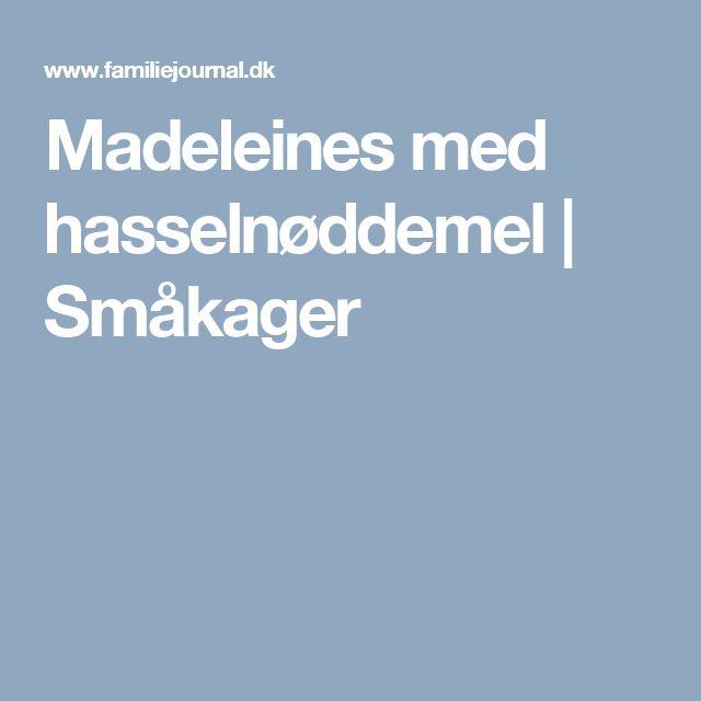 Madeleines med hasselnøddemel | Småkager