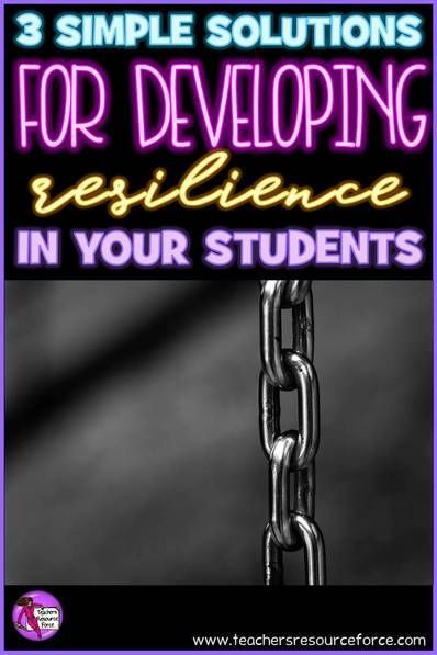 3 simple solutions for developing resilience in your students @resourceforce