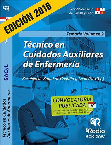 9788416506231 Técnico en Cuidados Auxiliares de Enfermería. Temario Volumen 2.Servicio de Salud de Castilla y León.