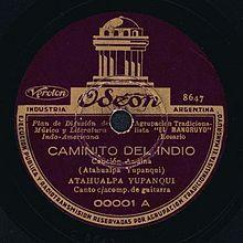 Atahualpa Yupanqui - Lado A del acetato en 78 RPM. Discográfica Odeón-El Mangruyo 00001 (1936).