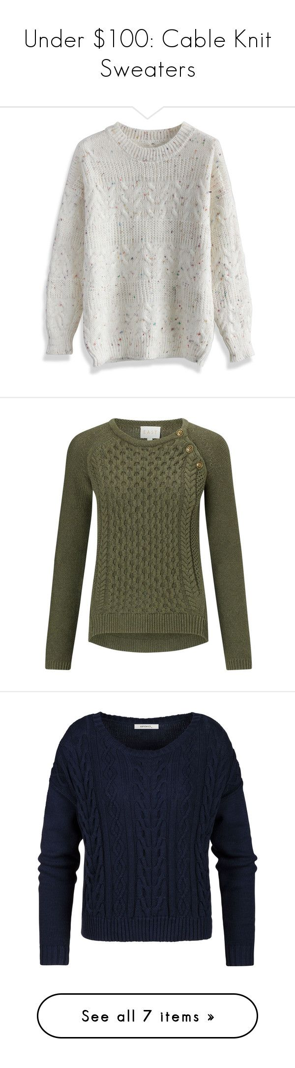 """Under $100: Cable Knit Sweaters"" by polyvore-editorial ❤ liked on Polyvore featuring under100, CC, L.L.Bean, MANGO, Sandwich, EAST, Chicwish, women's clothing, women's fashion and women"