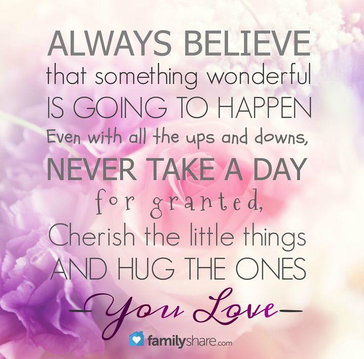 Always Believe Something Wonderful: Always Believe That Something Wonderful Is Going To Happen
