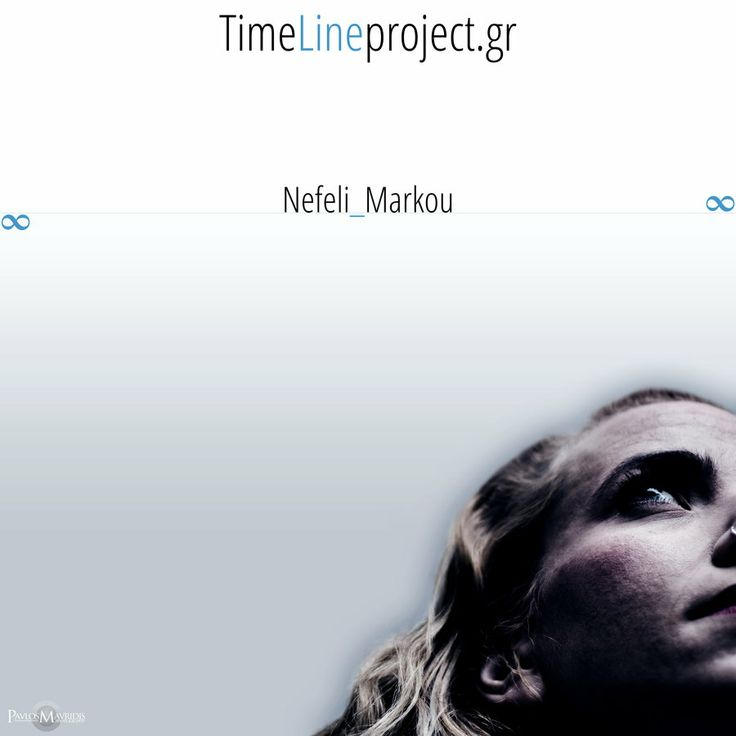 TimeLine project: Nefeli_Markou by Pavlos Mavridis on 500px