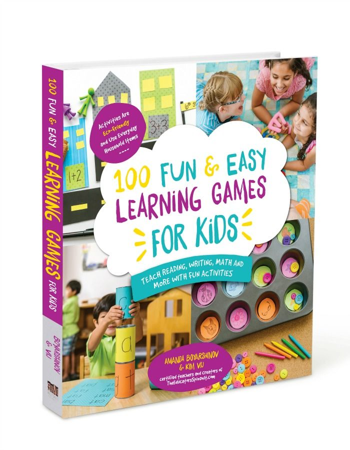 100 Fun & Easy Learning Games for Kids: Teach Reading, Writing, Math and More