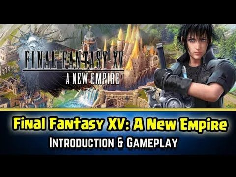 Final Fantasy XV A New Empire Gameplay First Impressions - Bug6d Final Fantasy XV A New Empire Gameplay First Impressions Final Fantasy XV A New Empire Epic Action LLC Be the hero of your Final Fantasy XV adventure in this brand new mobile game! Be the hero of your own Final Fantasy XV adventure in the brand new mobile strategy game Final Fantasy XV: A New Empire! Build your own kingdom discover powerful magic and dominate the realm alongside all of your friends! Final Fantasy XV: A New…