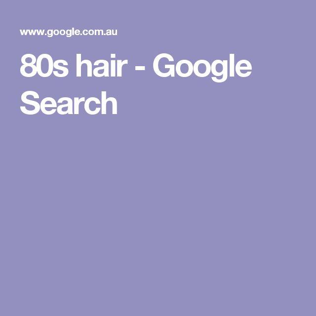 80s hair - Google Search
