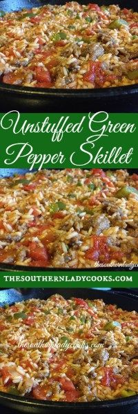 The Southern Lady Cooks Unstuffed Green Pepper Skillet