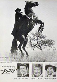 Cartaz da produção televisiva da Disney, de 1957, com Guy Williams no papel do memorável herói,  Henry Calvin, como Sargento Garcia, Don Diamond e o mudo Bernardo, interpretado por Gene Sheldon, criado de Don Diego de La Vega.