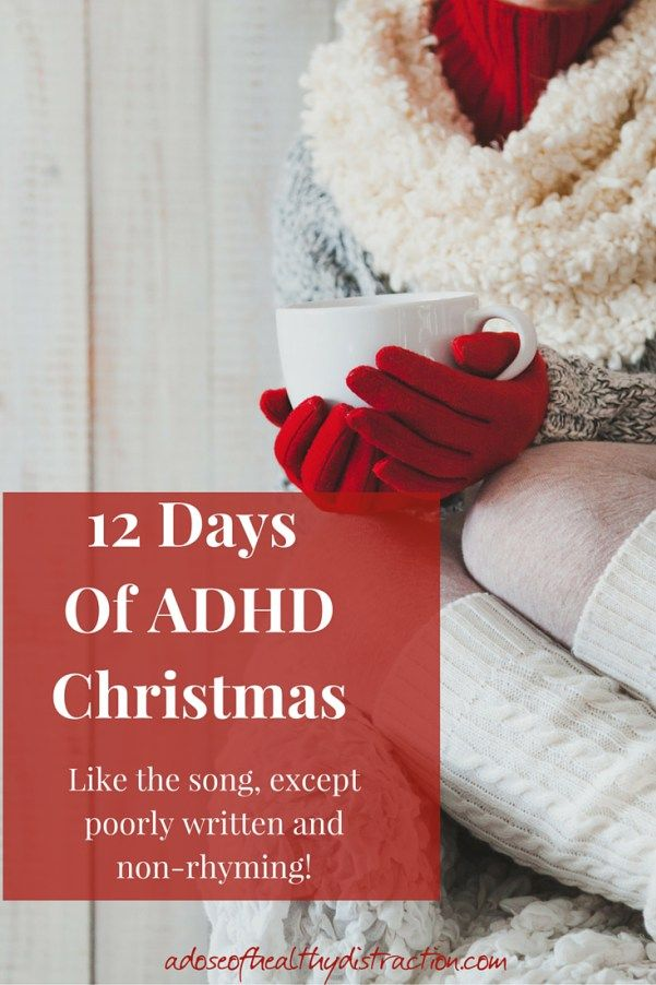 12 Day of ADHD christmas - decorating fiascos, hangovers and lost mittens included.